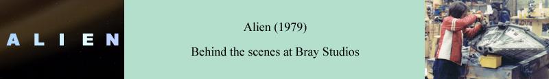 Alien (1979) behind the scenes at Bray Studios
