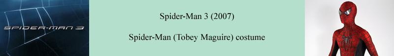 Original Spider-Man (Tobey Maguire) costume from Spider-Man 3 (2007)