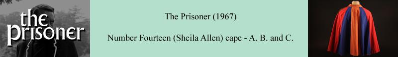 Original cape worn by Sheila Allen as Number Fourteen in The Prisoner
